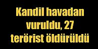 Kandil#039;e havadan baskın: 27 terörist öldürüldü