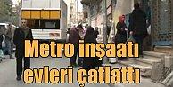 Metro inşaatı 4 binayı yerinden oynattı; 23 ev boşaltıldı