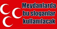 MHP#039;nin sloganı quot;Yeminimiz var, onun için evetquot;