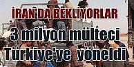 3 milyon kişi İran#039;dan Türkiye#039;ye geçmeye çalışıyor