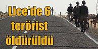 Lice#039;de operasyon sürüyor; TSK açıkladı, 6 terörist öldürüldü