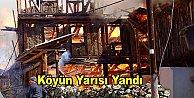 45 Haneli köyde 25 ev yandı