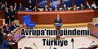Avrupa Konseyi, 13 yıl sonra Türkiye'yi yeniden takibe alıyor