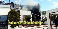 Bodrum'un ünlü eğlence mekanında yangın çıktı