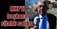 Gülşehir'de MHP'li Başkan'a silahlı saldırı