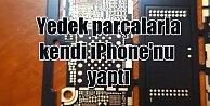 Kendi iPhone#039;nun yaptı; Yedek parça topladı, 300 dolara mal etti