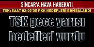 TSK ilk kez Sincar#039;ı hedef aldı; PKK#039;ya rahat yok