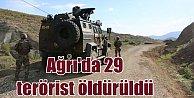 Ağrı#039;da operasyon; 29 PKK#039;lı terörist öldürüldü