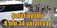 Ankara Kalecik#039;te feci kaza, 8 ölü 34 yaralı var