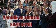 Erdoğan yeniden Genel Başkan; Yenilik ve rerform sözü verdi