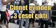 Gaziantep#039;te öfkeli baba cinnet getirdi, eşini ve kızlarını katletti