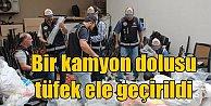 Hatay#039;da kaçak tüfek operasyonu; Kamyon dolusu silah