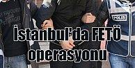 İstanbul#039;da FETÖ operasyonu, 10 gözaltı var
