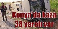 Konya'da trafik kazası faciadan dönüldü, 38 yaralı var