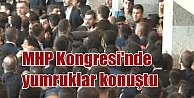 MHP İstanbul Kongresi: Oy verme sırasında yumruklar konuştu..