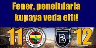Ziraat Türkiye Kupası; Fenerbahçe 11 - Başakşehir 12