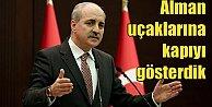 Ankara#039;dan Almanya#039;ya: İncirlik Türk üssüdür, siz bilirsiniz