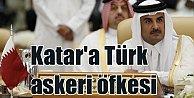 Araplar'dan Katar'a Türk öfkesi; Türk askerini geri gönder