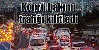 Köprü bakımı, İstanbul trafiğini kilitledi