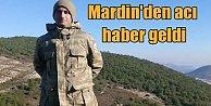 Mardin#039;den acı haber; Uzman Onbaşı Hikmet Zengin şehit düştü