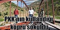 PKK'lı teröristlerin saldırı için kullandığı köprü söküldü