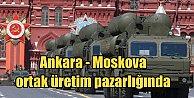 Türkiye Rusya bunu görüşüyor; S-400 füzeleri ortak üretimi gündemde