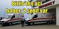 Bitlis'te PKK'nın tuzakladığı el yapımı patlayıcı infilak etti: 2 asker şehit