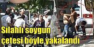 Sancaktepe'de soyguncular vurularak yakalandı