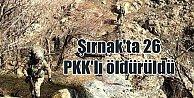 Şırnak#039;ta PKK#039;ya şok baskın: 26 terörist öldürüldü