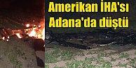 ABD insansız hava aracı Adana'da düştü
