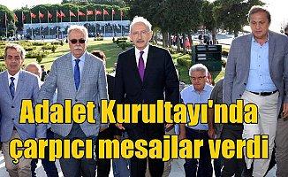 Adalet Kurultayı Başladı, Kılıçdaroğlu; Zulme ortak olmayacağız