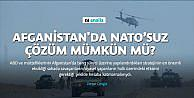 Afganistanda NATOsuz çözüm mümkün mü?