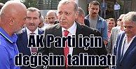 Erdoğan: Partide ciddi değişim süreci başlamalı