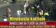 İspanya#039;da minibüslü teröristler 13 kişiyi katletti