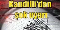 Kandilli'den deprem açıklaması; 7'nin üzerinde deprem olacak