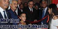 MHP, 10 yıl sonra yeniden Hakkari#039;de teşkilat kurdu