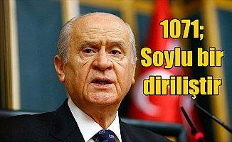 Bahçeli: Bu kutlu topraklar 946 yıl önce Türk milletinin yurdu olmuştur