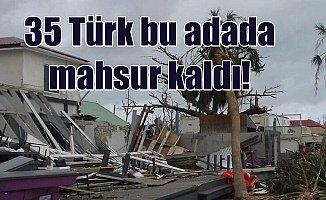 İrma Kasırgası Türkleri vurdu; 35 Türk kurtarılmayı bekliyor
