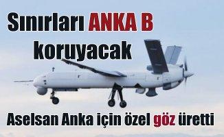 Türkiye'nin sınırlarını artık ANKA B gözetleyecek