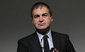 AB Bakanı Çelik: Türkiye ile ilgili olumsuz cümle duymak istemiyoruz
