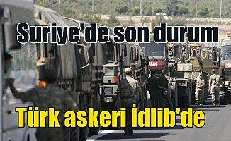 Suriye'de son durum; Türk tankları İdlib'te, TSK'dan ilk açıklama