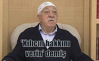 FETÖ elebaşı Gülen'den 'kılıcın hakkını verin' mesajı
