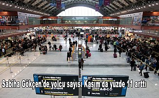 Sabiha Gökçen'de yolcu sayısı Kasım'da yüzde 11 arttı