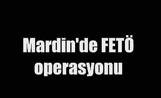 Son Dakika Mardin'de FETÖ operasyonu, 13 tutuklama