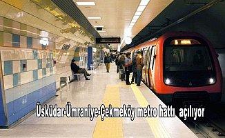Üsküdar-Ümraniye-Çekmeköy metro hattı cuma günü açılıyor