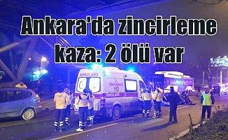 Ankara'da zincirleme trafik kazası, 2 ölü var