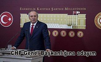 CHP Yalova Milletvekili İnce: CHP Genel Başkanlığına adayım