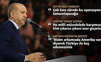 Cumhurbaşkanı Erdoğan: Milli mücadelede karşımıza çıkanı ezer geçeriz