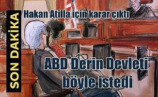 Hakan Atilla davasında şok karar