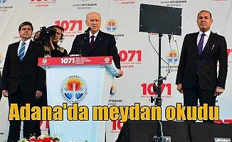 MHP Lideri Bahçeli Adana'da meydan okudu: Birlik ruhunu sarsamazsınız